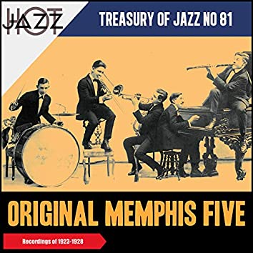 Original Memphis Five 1923-1928 (Treasury of Jazz No 81) (Recordings of 1923 & 1928)