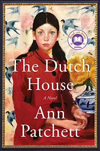 The Dutch House: A Novel by [Ann Patchett]