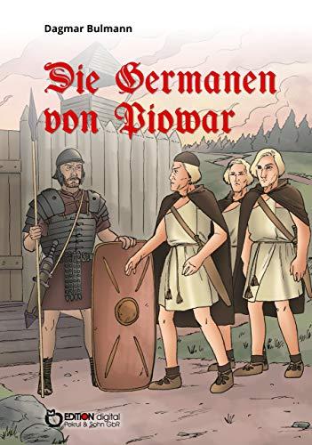 Die Germanen von Piowar