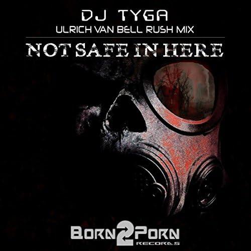 DJ TygA & Ulrich Van Bell