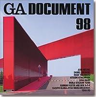 GA DOCUMENT〈NO.98〉―世界の建築 (Global Architecture Document)