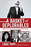 A Basket of Deplorables: What I Saw Inside the Clinton White House