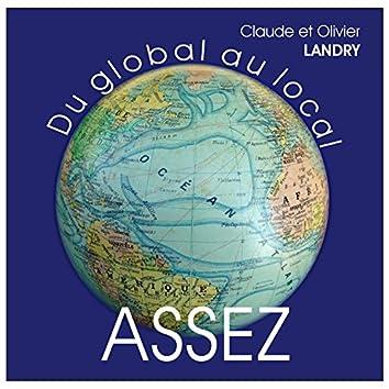 Assez (Du global au local)