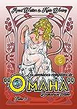 Les aventures complètes de Omaha, danseuse féline - Volume 3