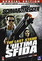 The Last Stand - L'Ultima Sfida [Italian Edition]