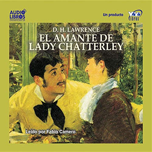 El Amante de Lady Chatterley [Lady Chatterley's Lover] cover art