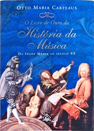 Livro De Ouro Da História Da Música