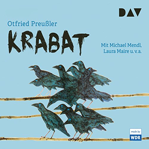 Krabat                   By:                                                                                                                                 Otfried Preußler                               Narrated by:                                                                                                                                 Michael Mendl,                                                                                        Laura Maire,                                                                                        Wanja Mues                      Length: 3 hrs     5 ratings     Overall 5.0
