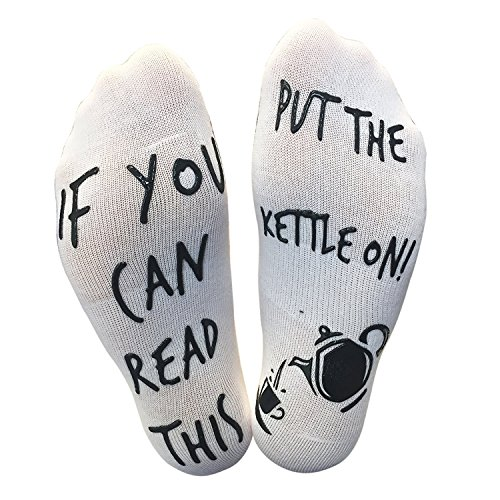 'If You Can Read This, Put The Kettle On!' Funny Socks - Perfect For Those People That Love Tea