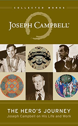 The Hero's Journey: Joseph Campbell on His Life and Work (The Collected Works of Joseph Campbell) (English Edition)