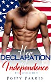 Her Declaration of Independence (The Fireworks Series)