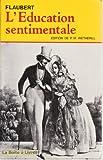 L'Education sentimentale - Histoire d'un jeune homme - Garnier Freres - 01/12/1984