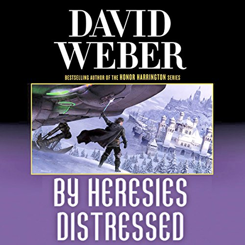 By Heresies Distressed     Safehold Series, Book 3              Written by:                                                                                                                                 David Weber                               Narrated by:                                                                                                                                 Jason Culp                      Length: 24 hrs and 24 mins     10 ratings     Overall 4.3