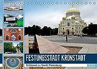 Festungsstadt Kronstadt - Schluessel zu Sankt Petersburg (Tischkalender 2022 DIN A5 quer): Kronstadt und seine imposante Marine-Kathedrale (Monatskalender, 14 Seiten )