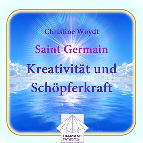 Saint Germain: Kreativität und Schöpferkraft  By  cover art