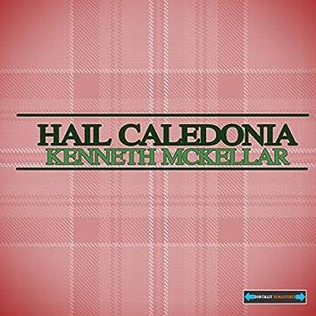 Hail Caledonia