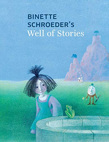 Image of Binette Schroeder's Well of Stories