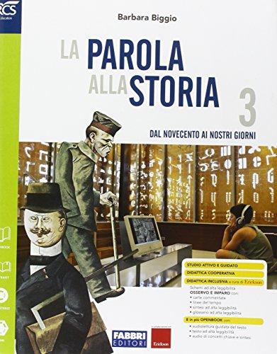 La parola alla storia. Openbook-Osservo e imparo-Extrakit. Per la Scuola media. Con e-book. Con espansione online (Vol. 3)