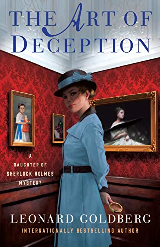 The Art of Deception: A Daughter of Sherlock Holmes Mystery (The Daughter of Sherlock Holmes Mysteries (4))