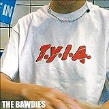 T.Y.I.A. / THE BAWDIES