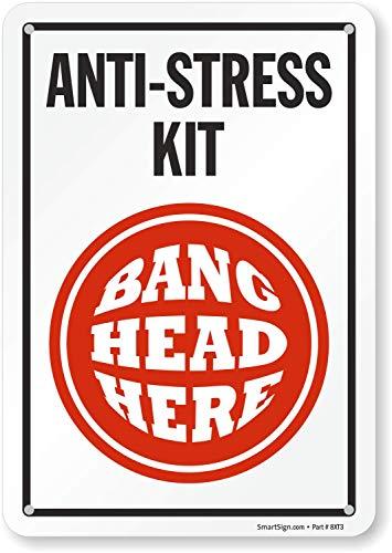 SmartSign - S2-0381-PL-10'Anti-Stress Kit - Bang Head Here' Sign | 7' x 10' Plastic