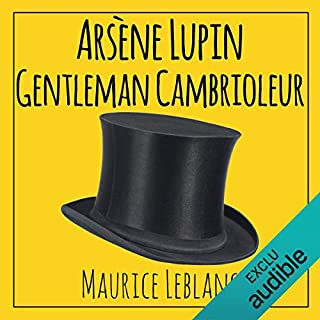 Arsène Lupin, gentleman cambrioleur                   By:                                                                                                                                 Maurice Leblanc                               Narrated by:                                                                                                                                 Cyril Godefroy                      Length: 6 hrs and 18 mins     Not rated yet     Overall 0.0