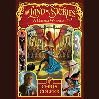 A Grimm Warning     The Land of Stories, Book 3              Written by:                                                                                                                                 Chris Colfer                               Narrated by:                                                                                                                                 Chris Colfer                      Length: 10 hrs and 34 mins     13 ratings     Overall 5.0