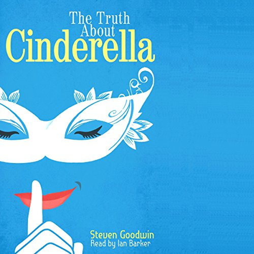 The Truth About Cinderella audiobook cover art