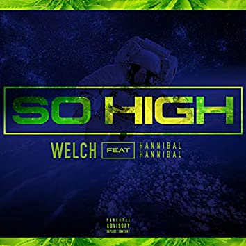So High (feat. Hannibal Hannibal)