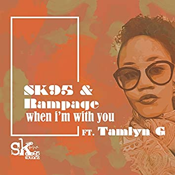 When I'm with You (feat. Tamlyn G)