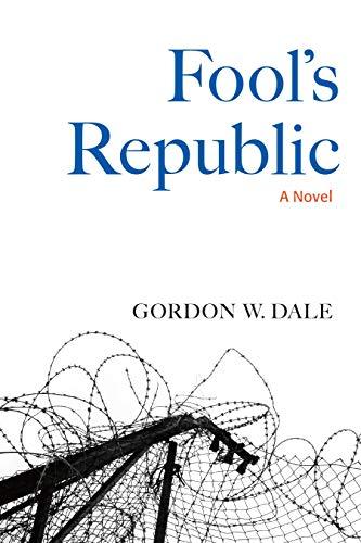 Image of Fool's Republic: A Novel