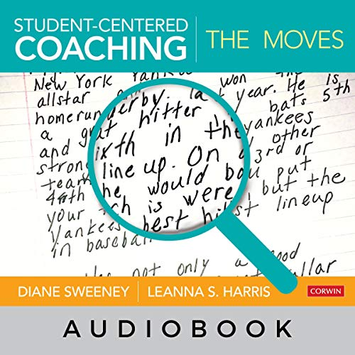 Student-Centered Coaching: The Moves audiobook cover art
