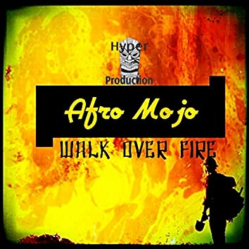 Walk Over Fire EP