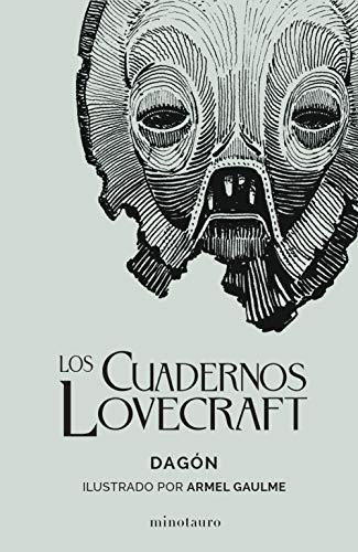Los Cuadernos Lovecraft nº 01/02 Dagón: Ilustrado por Armel Gaulme (Minotauro Ilustrados)