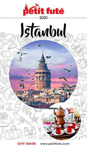 ISTANBUL 2020 Petit Futé - Dominique Auzias (2020)