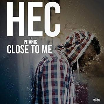Close to Me (feat. Pitanic)