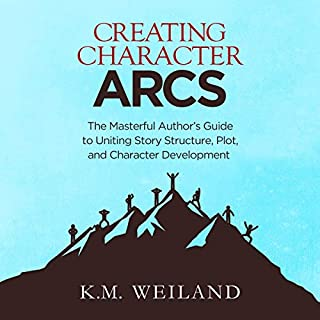 Creating Character Arcs     The Masterful Author's Guide to Uniting Story Structure, Plot, and Character Development               By:                                                                                                                                 K.M. Weiland                               Narrated by:                                                                                                                                 Sonja Field                      Length: 5 hrs and 7 mins     452 ratings     Overall 4.6