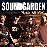 Songtexte von Soundgarden - Hands All Over: Radio Broadcast 1990