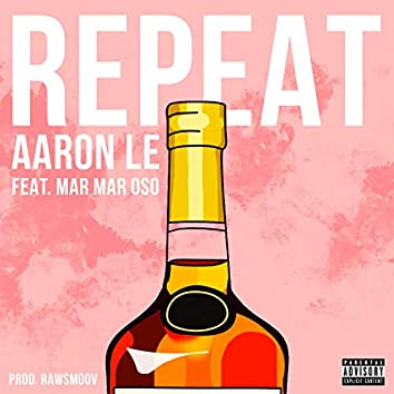 Repeat (feat. MarMar Oso)