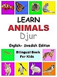 learn animals in Swedish,  Swedish Children's Picture Book (English Swedish Bilingual Books) (English Edition)