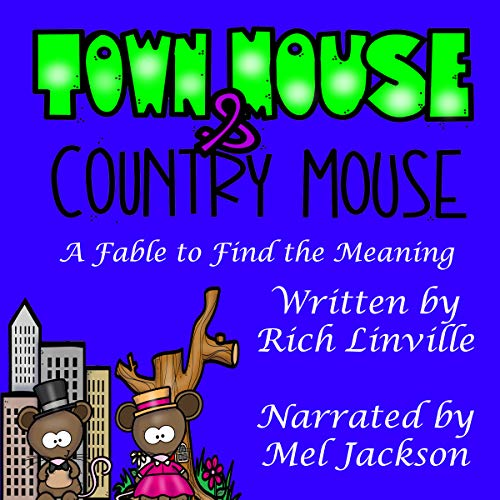 Town Mouse and Country Mouse: A Fable to Find the Meaning audiobook cover art