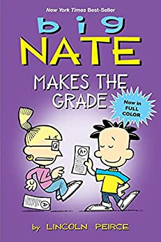 Big Nate Makes the Grade by [Lincoln Peirce]