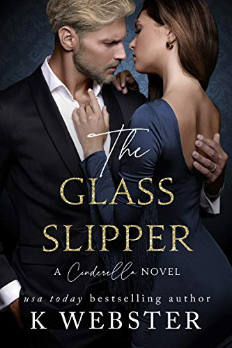 The Glass Slipper: A Cinderella Novel (English Edition)