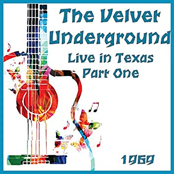 Live in Texas 1969 Part One (Live)