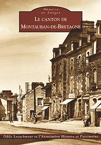 Montauban-de-Bretagne (Le canton de)