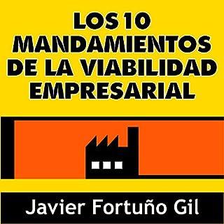 Los 10 Mandamientos de la Viabilidad Empresarial [The 10 Commandments of Business Viability] cover art