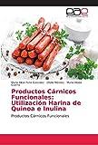Productos Cárnicos Funcionales: Utilización Harina de Quinoa e Inulina