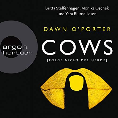 Cows - Folge nicht der Herde audiobook cover art