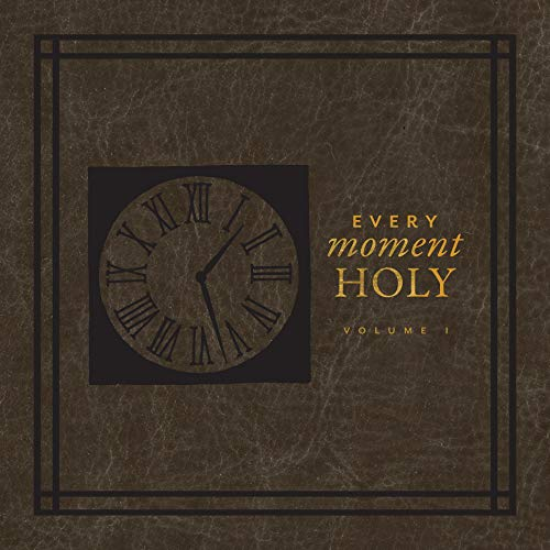 Every Moment Holy Audiobook By Douglas Kaine McKelvey cover art