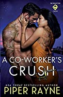 A Co-Worker's Crush (The Rooftop Crew)